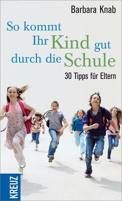 So kommt Ihr Kind gut durch die Schule – 30 Tipps für Eltern