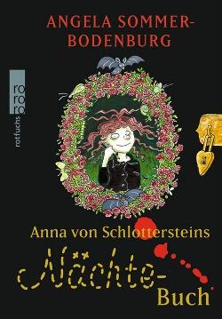 Die Schwester vom kleinen Vampir: Anna von Schlottersteins Nächtebuch
