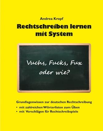 Rechtschreiben lernen mit System